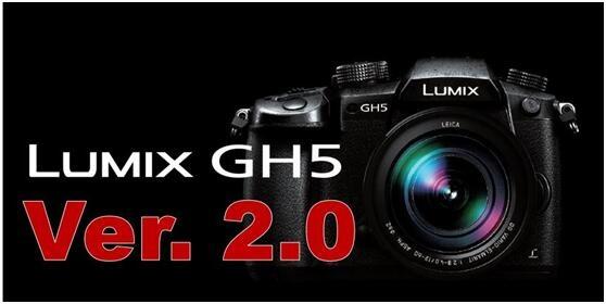 松下公布GH5相机Ver.2.0版升级固件,卓越性能再升级